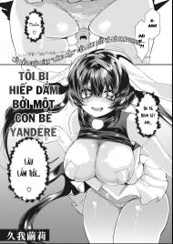 Truyện hentai Tôi bị hiếp bởi con bé Yandere