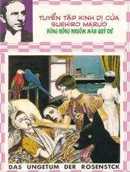 Tuyển tập kinh dị của Suehiro Maruo - Bông hồng nhuốm màu quỷ dữ