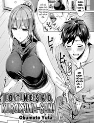 Truyện hentai I Don't Understand, Kurokawa-san!